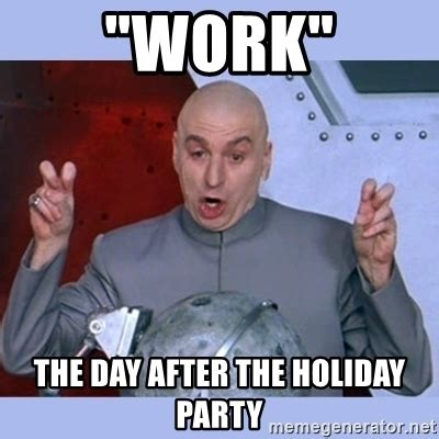 Christmas Party Meme - work party meme pictures to pin on pinterest pinsdaddy