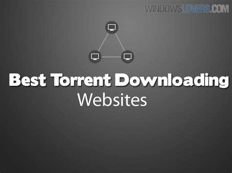 best torrenting websites best torrenting 2015 you must visit right now