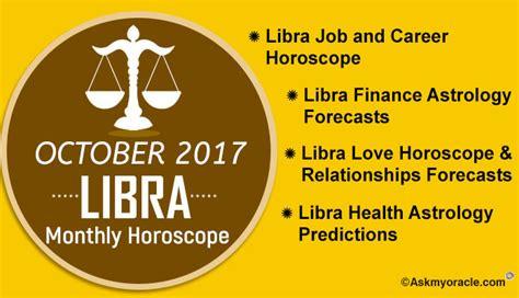 Libra Monthly Horoscope by Monthly Leo Horoscope Leo October 2017 Leo Horoscope