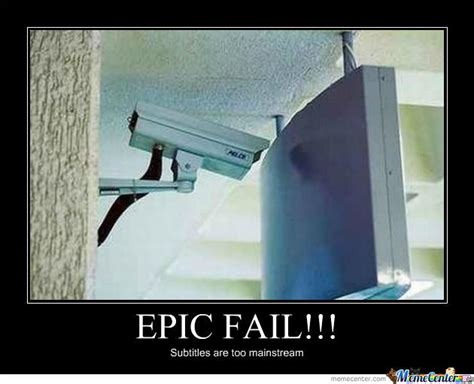 Fail Meme - epic fail by jra123asd meme center