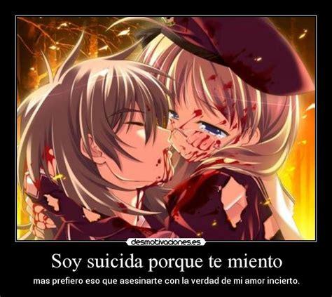 imagenes suicidas de anime soy suicida porque te miento desmotivaciones