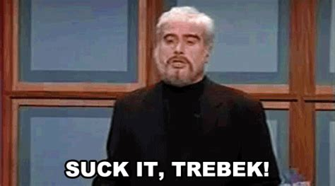 Suck It Trebek Meme - sean connery snl meme memes