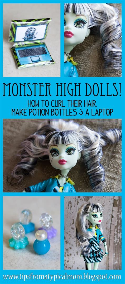 monster high dolls tutorials curl hair   laptop potion bottles tips   typical mom