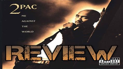 Against The World 2pac me against the world album review