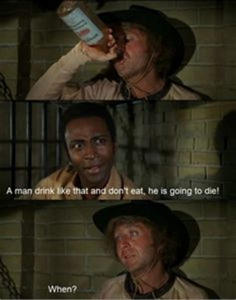 Blazing Saddles Meme - best blazing saddles quotes quotesgram