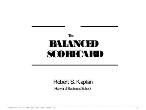 Balanced Scorecard By Robert S Kaplan balanced scorecard approach robert s kaplan
