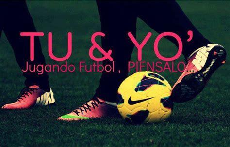 imagenes amor y futbol imagenes de amor futbol tu y yo imagui