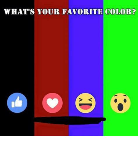 what s your favorite color 25 best memes about whats your favorite color whats