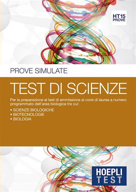 test ammissione scienze biologiche hoeplitest it test di scienze