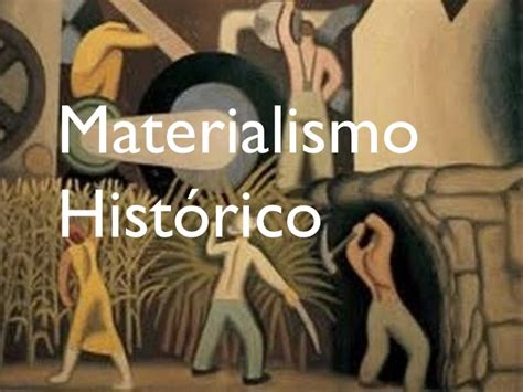 imagenes materialismo historico materialismo historico