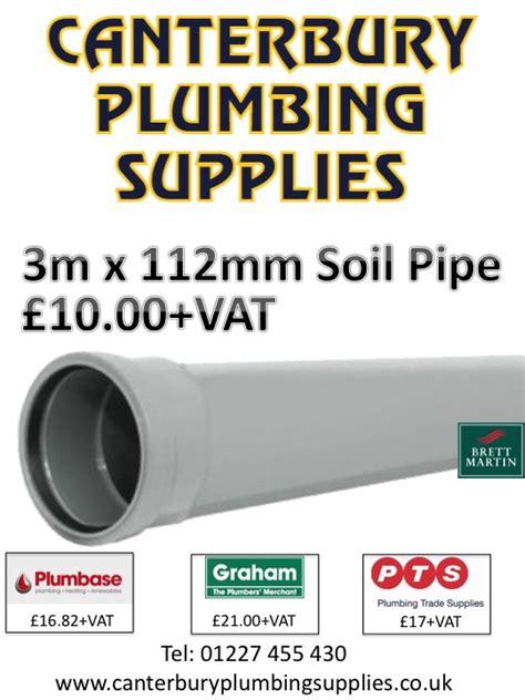 Plumbing Supplies Uk by Cheapest Soil Pipe In Southeast Kent Canterbury Plumbing