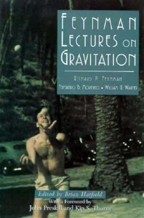 Feynman Hardcover feynman lectures on gravitation richard phillips feynman
