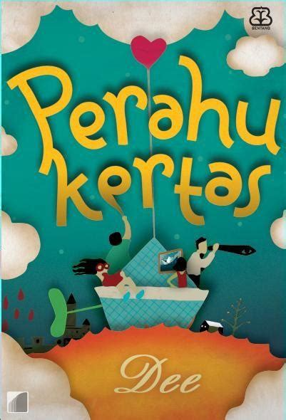 perahu kertas wikipedia bahasa indonesia ensiklopedia bebas