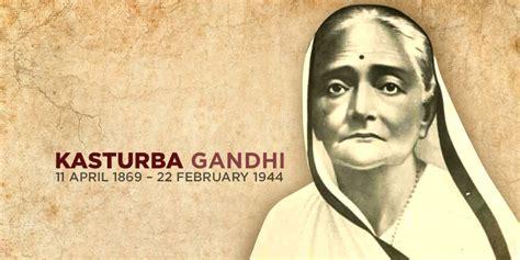 gandhi biography name kasturba gandhi the larger than life shadow of mahatma gandhi