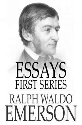 thesis of education by ralph waldo emerson ralph waldo emerson essays second series essays second