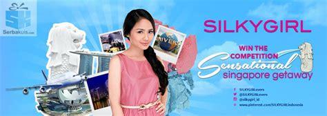 Daftar Silkygirl Terbaru sensational singapore getaway