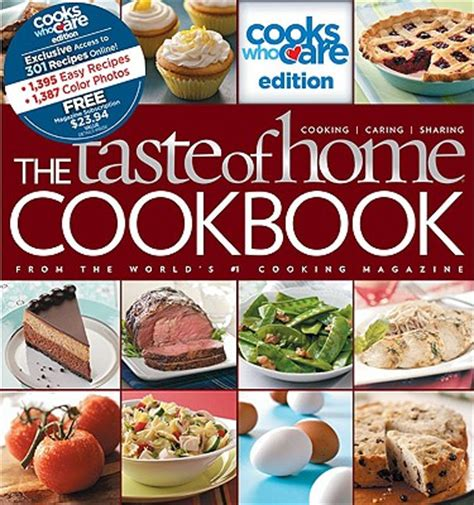 new taste of home cookbook the taste of home cookbook cooks who care edition