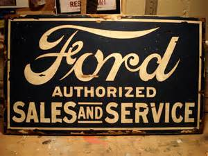 Vintage Ford Signs Ford Sign Vintage Painted Sign