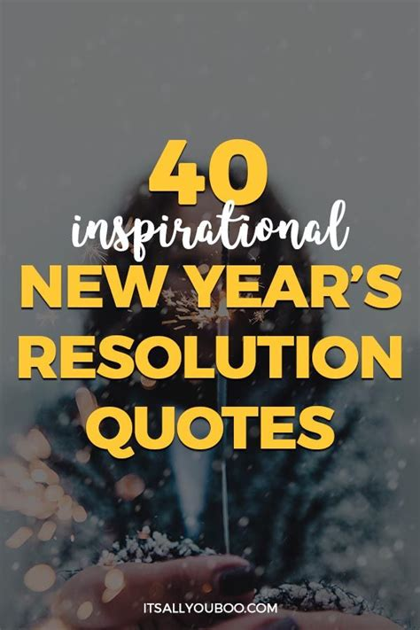best new years sentiments 40 inspirational new year s resolution quotes new year quotes new year