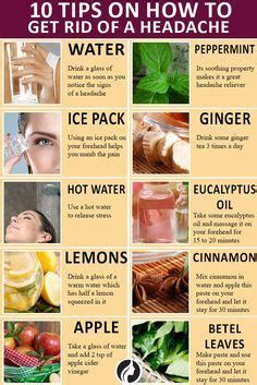 How To Get Rid Of A Detox Headache Naturally by 1000 Images About Health Remedies Naturally On