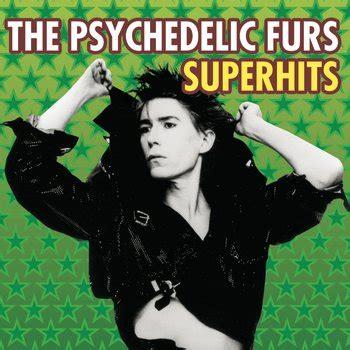 psychedelic furs lyrics the psychedelic furs heartbreak beat listen