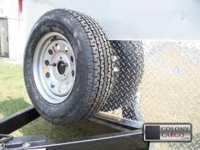 Trailer Tire Spare Colony Cargo Trailers And More Serving The Southeast Us