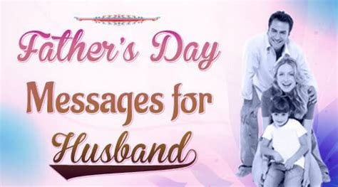 day message for husband father s day messages for husband