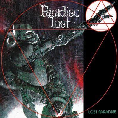 Lost Paradise paradise lost lost paradise encyclopaedia metallum the metal archives