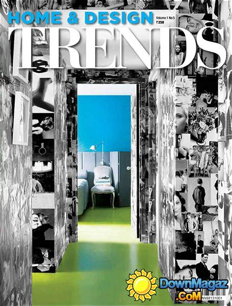 home design trends magazine india home design trends vol 1 no 5 187 download pdf magazines