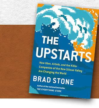 The Upstarts Brad brad silicon valley journalist and author