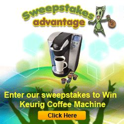 Sweepstakes Advantage Reviews - win a keurig coffee machine from sweepstakes advantage