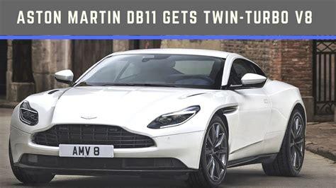 Aston Martin Turbo by Aston Martin Db11 Gets Turbo V8