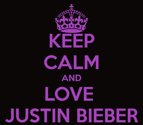 imágenes de keep calm and love keep calm and images keep calm and love justin bieber
