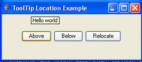 java swing tooltip tooltip location exle tooltip 171 swing jfc 171 java