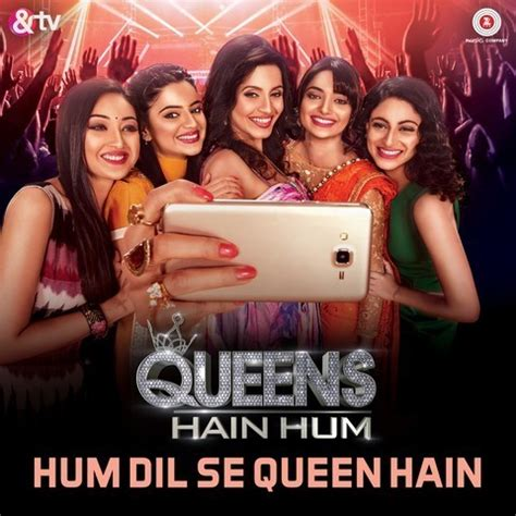 download mp3 from dil se hum dil se queen hain mp3 song download queens hain hum