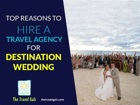 Benefits of Hiring a Travel Agency for Destination Wedding