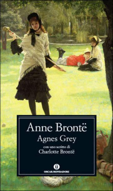 libro agnes grey agnes grey anne bronte libro mondadori store