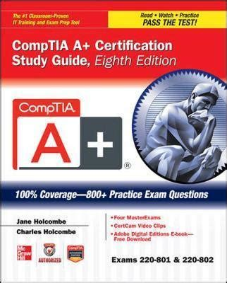 A Certification Guide comptia a certification study guide exams 220 801 220 802 holcombe 9780071795807