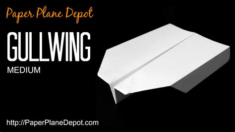 How To Make A Paper Plane That Shoots - gullwing paper plane depot