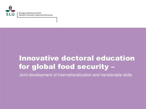 Doctorate In Security 2 by Introduction Innovative Doctoral Education For Global Food