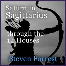saturn in sagittarius through the 12 houses by steven forrest