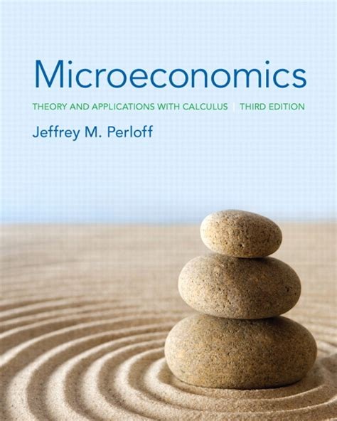 microeconomics theory and applications with calculus 3rd edition ebook microeconomics theory and applications with calculus 3rd