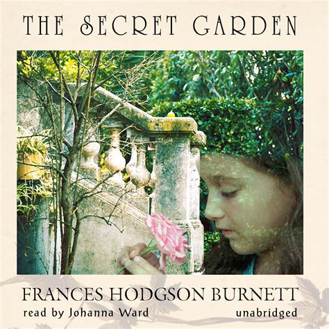 The Secret Garden Audiobook the secret garden audiobook by frances hodgson burnett read by johanna ward for just 5 95