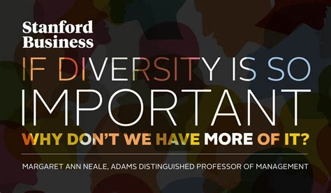 Importance Of Diversity At Mba Programs by If Diversity Is So Important Why Don T We More Of It