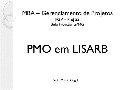 Mba Gerenciamento De Prgetos Univali Olvideo by Pmo Em Lisarb Equipe Grupo