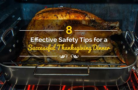 8 Safety Tips For by 8 Effective Safety Tips For A Successful Thanksgiving