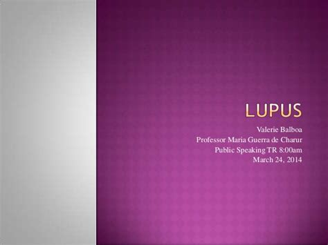 Informative Speech Powerpoint Sle lupus informative speech