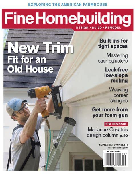 expert design and construction reviews fine homebuilding expert home construction tips tool
