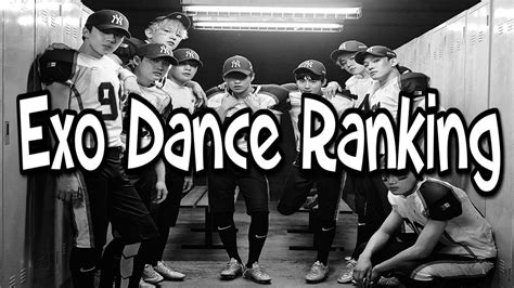 exo ranking exo dance ranking youtube