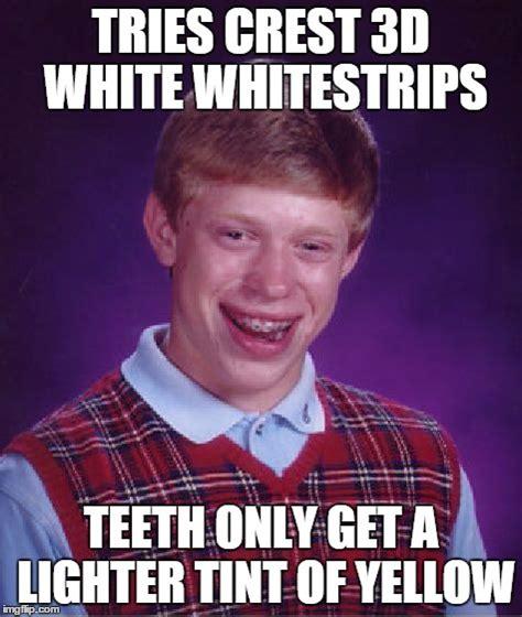 Yellow Teeth Meme - bad luck brian meme imgflip